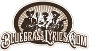 BlueGrass Lyrics